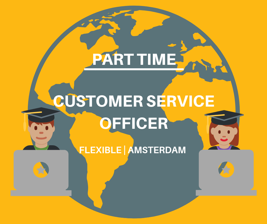 Part-time Customer Service Officer – Amsterdam